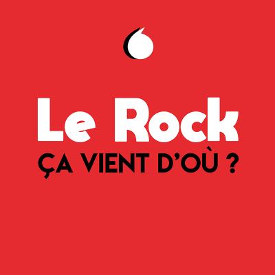Le rock, ça vient d'où ?