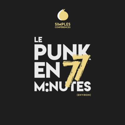 Le punk en 77 minutes !
