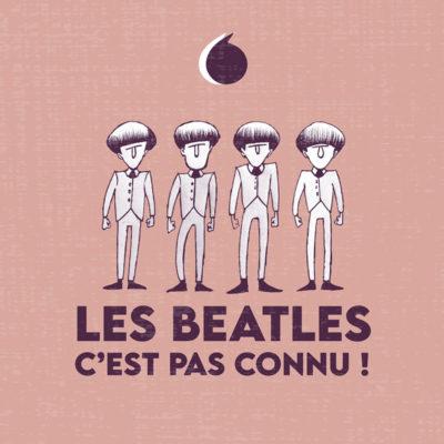Les Beatles c'est pas connu!
